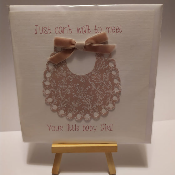 Just cant wait to meet your little baby girl! Card