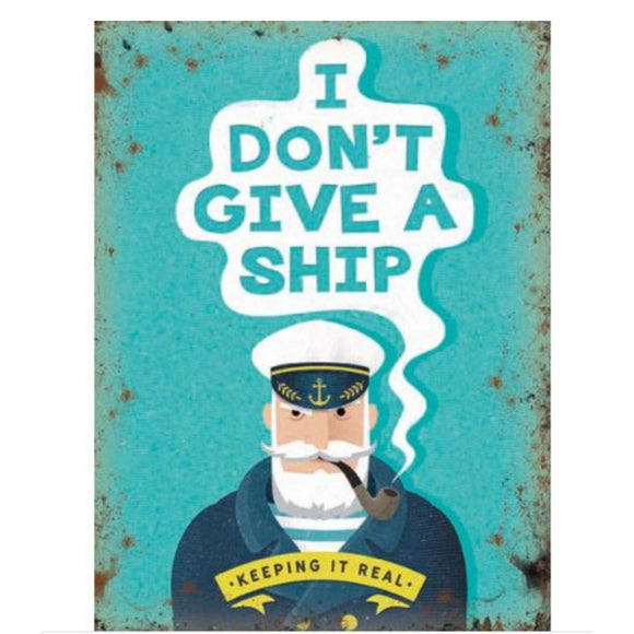 Don't Give A Ship Sign
