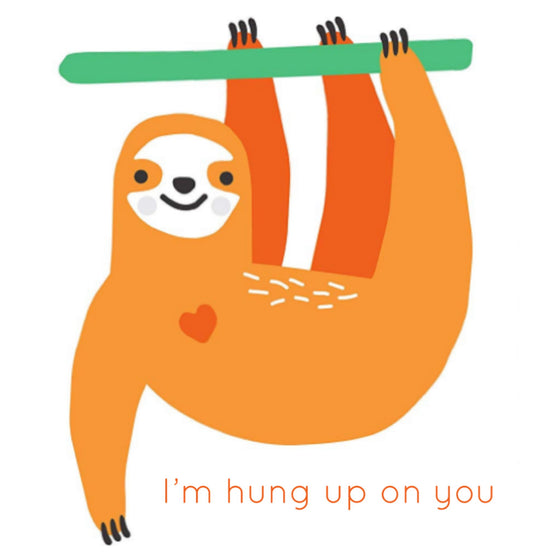Hung Up on You Card
