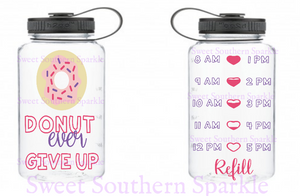 DONUT ever give up motivational water bottle