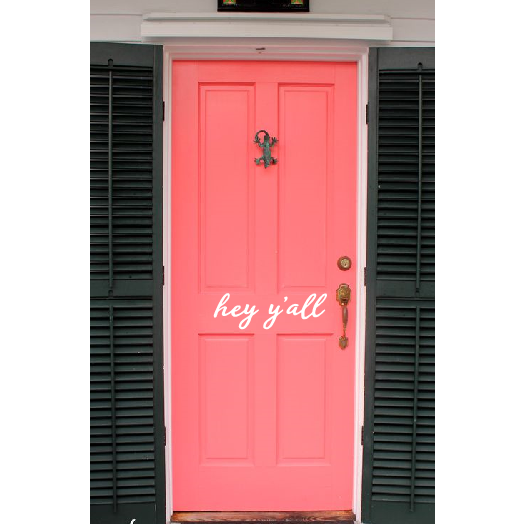 Hey Y'all Door Decal - Sweet Southern Sparkle