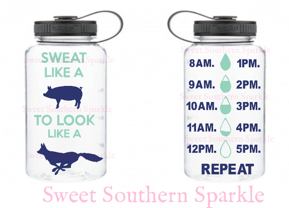 Motivational Water Bottle |Sweat Like a Pig|Look Like a Fox | Drink Water | Water Tracker| Water Bottle| Fitness Water Bottle| Farmhouse Funny Water Bottle| Wide Mouth
