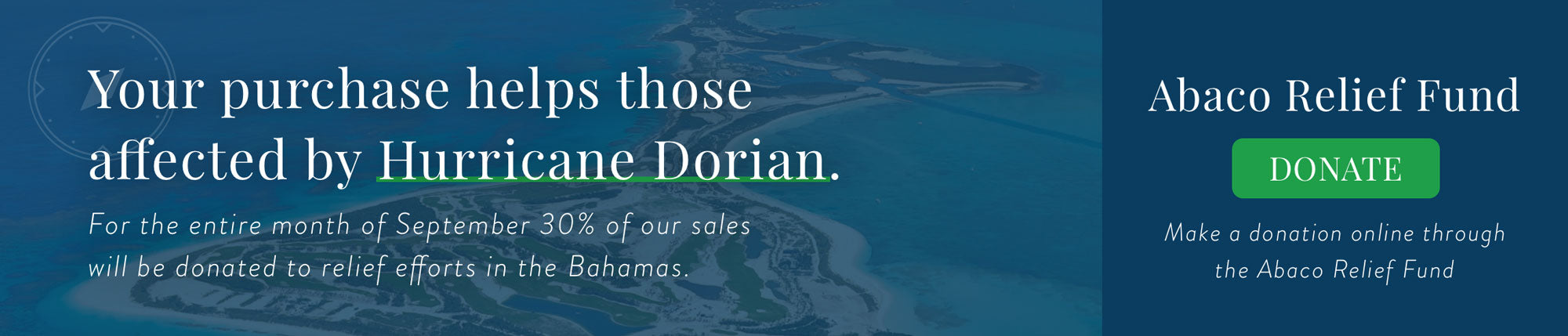 Your purchase helps those affected by Hurricane Dorian. Click to donate to the Abaco Relief Fund.