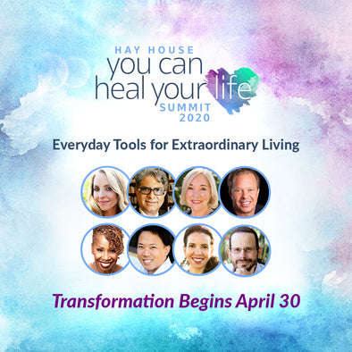 FREE SUMMIT FROM HAY HOUSE - YOU CAN HEAL YOUR LIFE