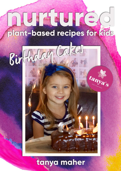 Nurtured - Birthday Cakes - Plant Based Recipes For Kids