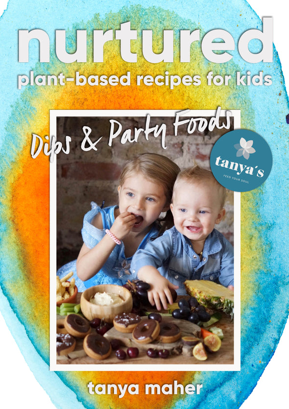 Nurtured - Dips & Party Foods - Plant Based Recipes For Kids