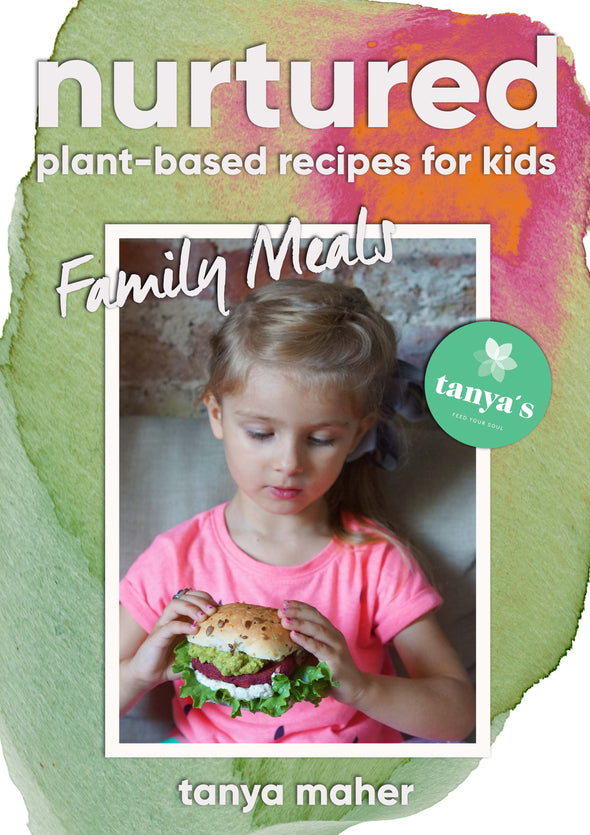Nurtured - Family Meals - Plant Based Recipes For Kids