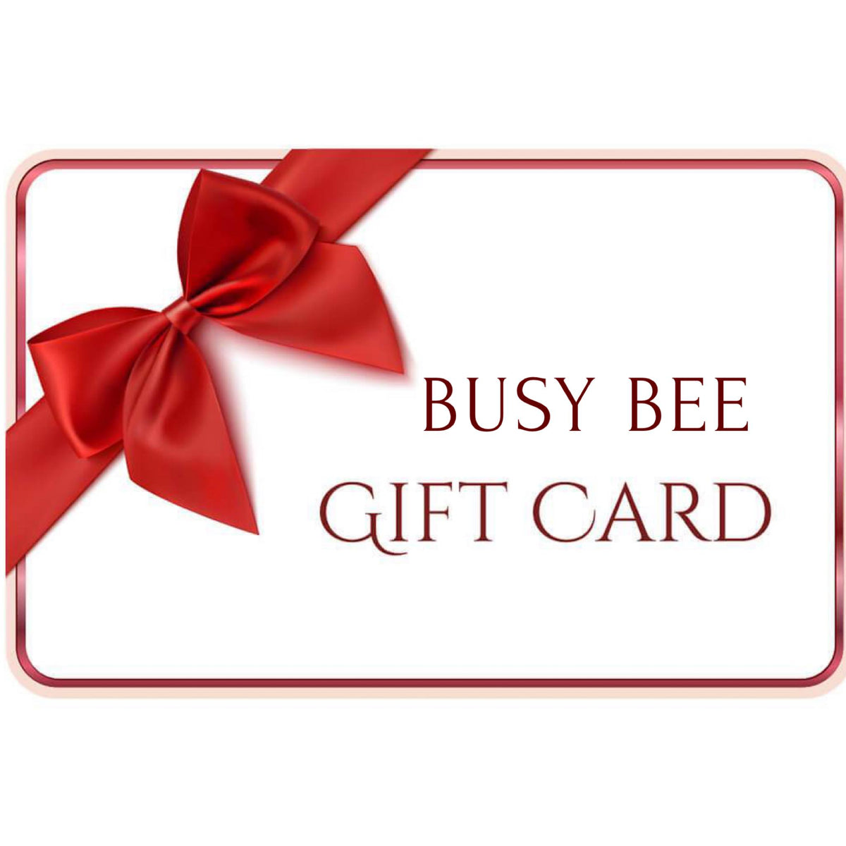 Busy Bee Gift Voucher