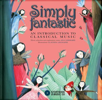 Simply Fantastic: An Introduction to Classical Music
