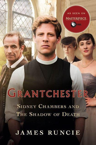 Grantchester: Sidney Chambers and The Shadow of Death