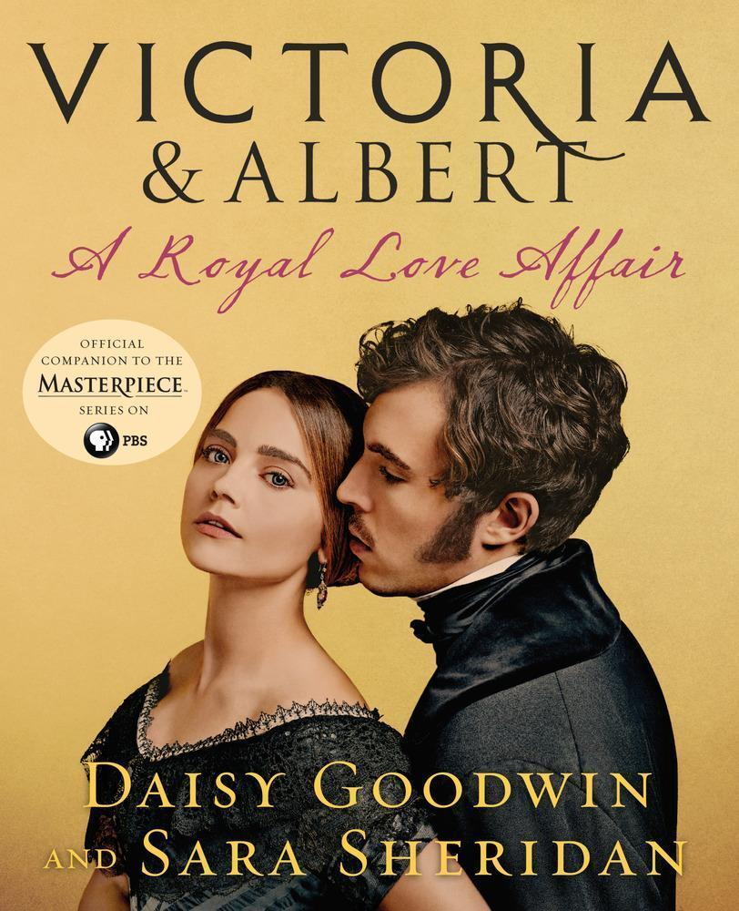 Victoria and Albert: A Royal Love Affair