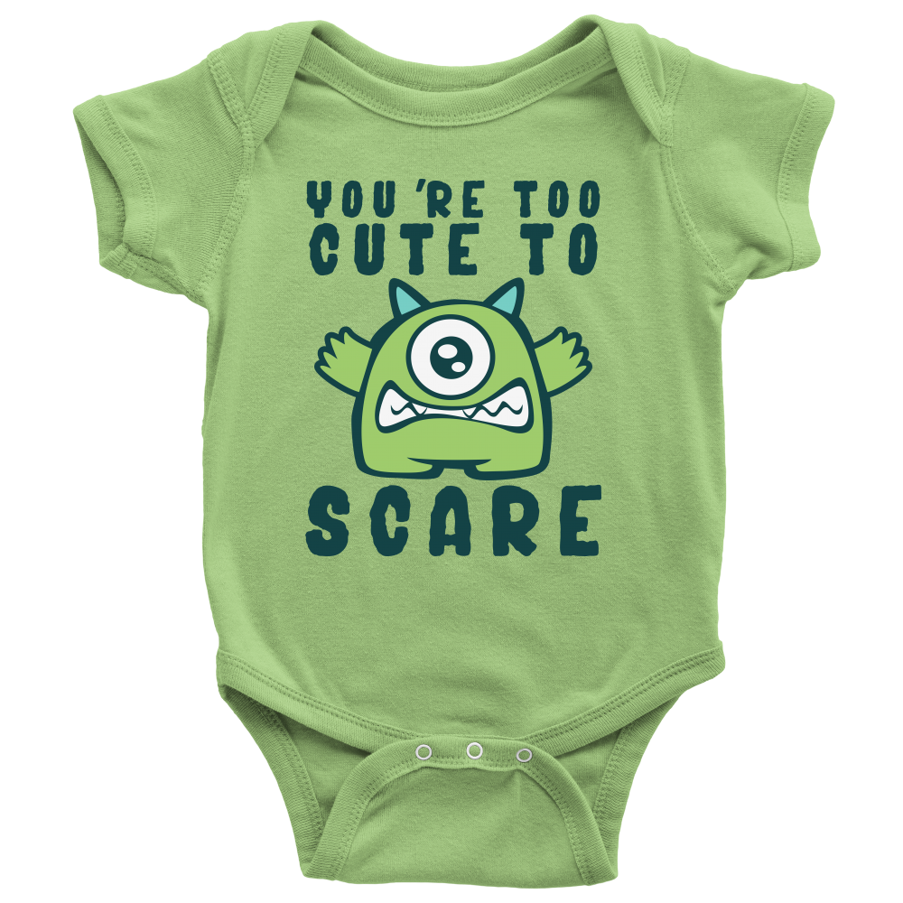 "All Woman Brands ""You're Too Cute To Scare"" cute Halloween baby girl, boy onesie"