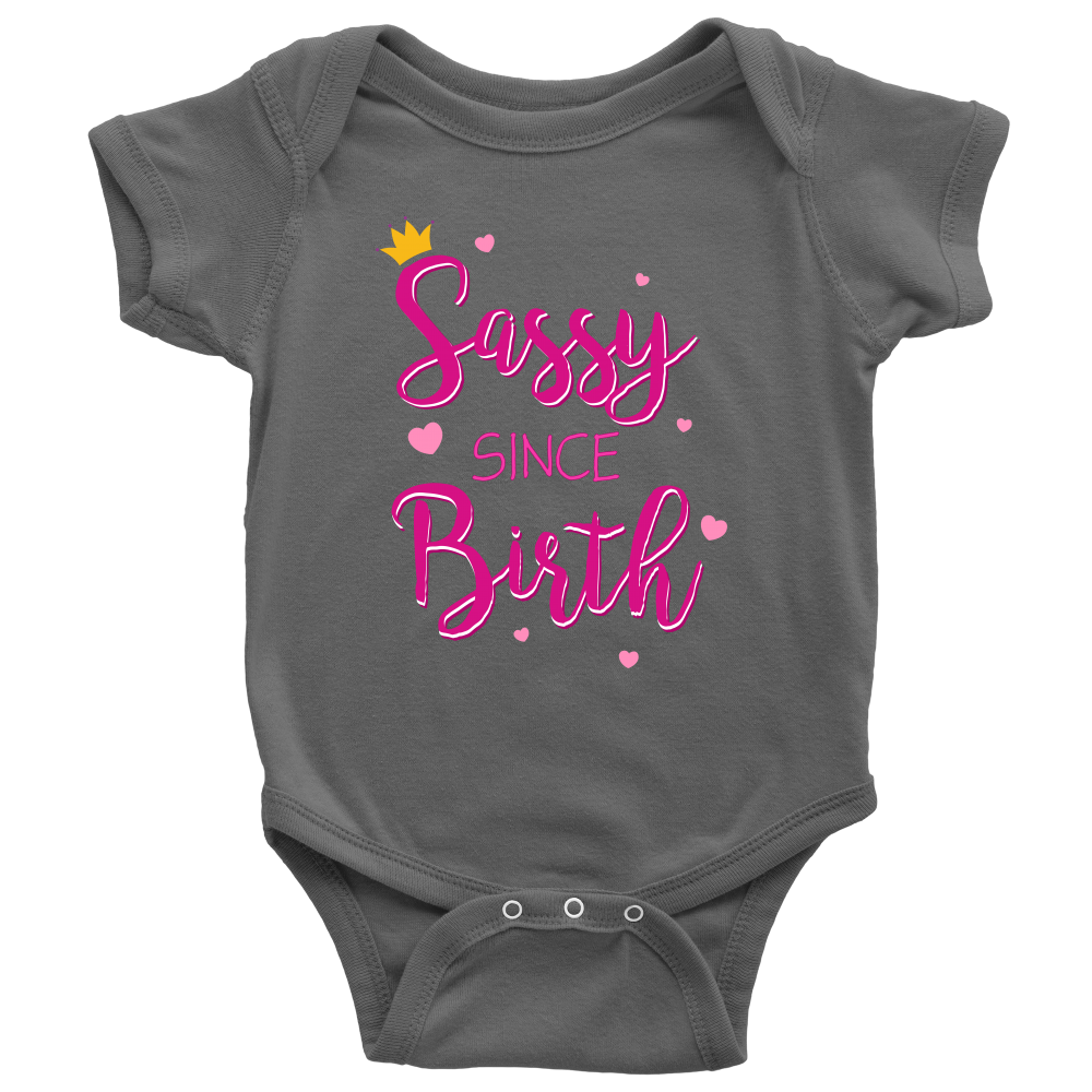 "All Woman Brands ""Sassy Since Birth"" baby girl onesie"