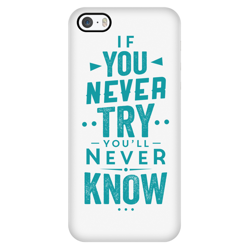 "All Woman Brands ""If You Never Try"" Inspirational iPhone 5/5S/SE Case"