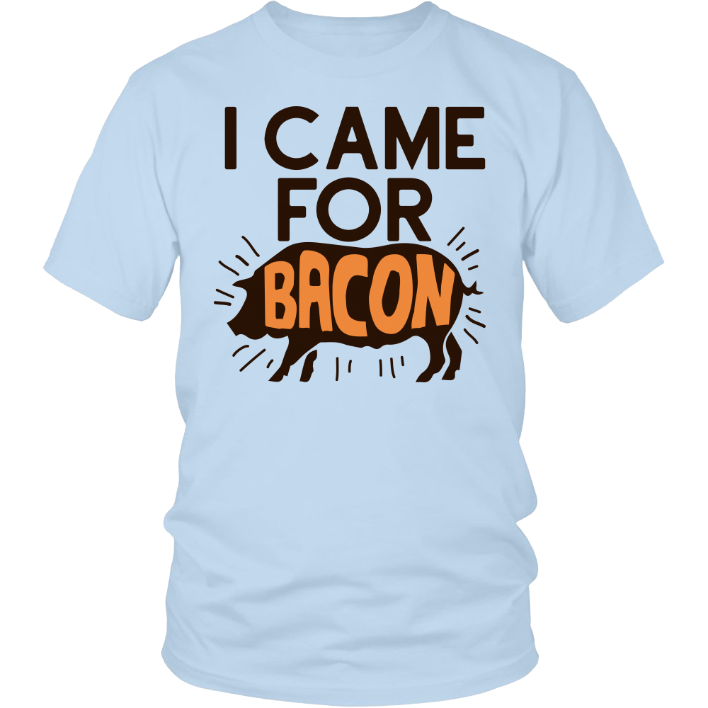 "All Woman Brands ""I Came For Bacon"" Funny Unisex T-shirt, Small - 4XL"