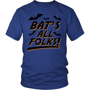 "All Woman Brands ""Bat's All Folks"" Funny Halloween Unisex T-shirt, Small - 4XL"