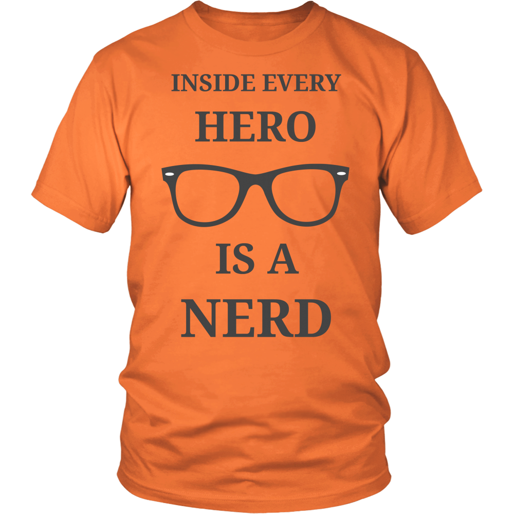 "All Woman Brands ""Inside Every Hero Is A Nerd"" Unisex T-shirt, Small - 4XL"