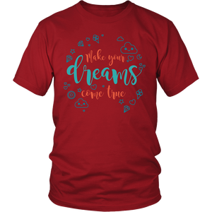 "All Woman Brands ""Make Your Dreams Come True"" Inspirational Unisex T-shirt, Small - 4XL"