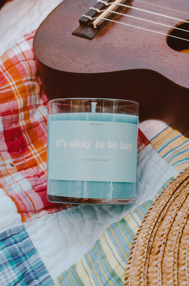 It's Okay to be Lazy Candle