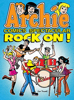 Archie Comics Spectacular: Rock On!