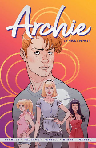 Archie By Nick Spencer Vol 1