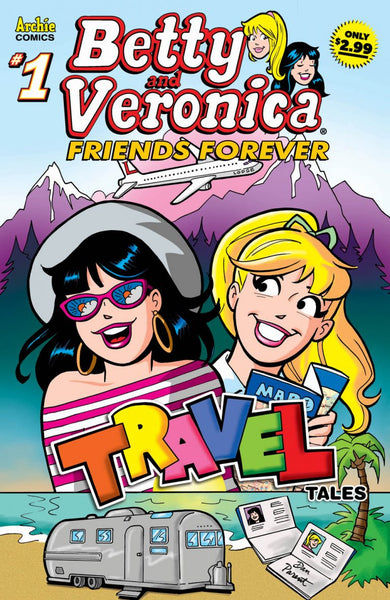 Betty & Veronica Friends Forever #2: Travel Tales
