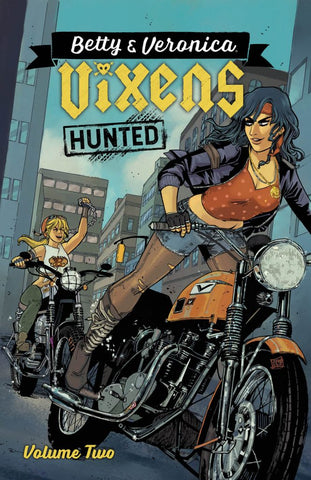 Betty and Veronica: Vixens Volume 2