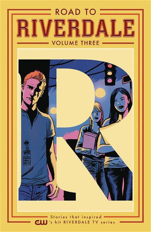 Road to Riverdale Volume 3