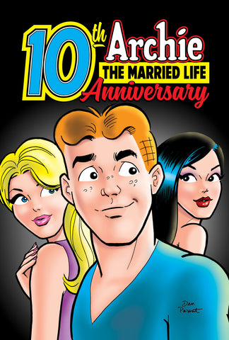 Archie: The Married Life 10th Anniversary (New Subscription)