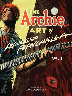 The Archie Art of Francesco Francavilla Vol 1