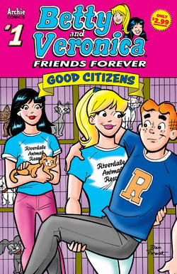 Betty & Veronica Friends Forever #1: Good Citizens