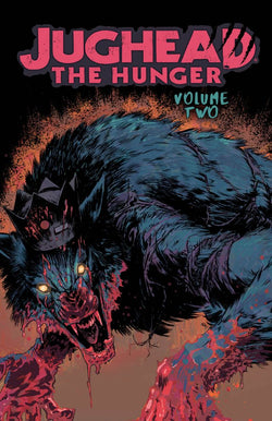 Jughead: The Hunger Volume 2