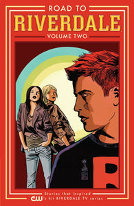 Road to Riverdale Volume 2