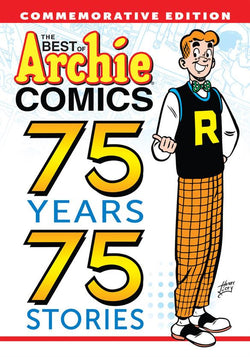 The Best of Archie: 75 Years 75 Stories
