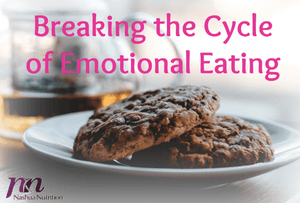 Breaking the Cycle of Emotional Eating