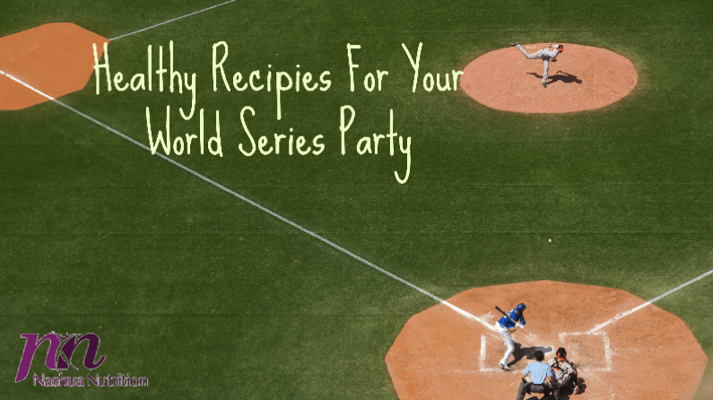 Healthy Recipes For Your World Series Party
