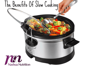 Cut Your Cooking Time in Half: Benefits of Slow Cooking