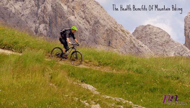 The Health Benefits Of Mountain Biking