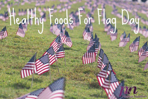 Healthy Foods For Flag Day