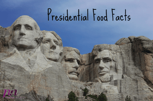 Presidential Food Facts