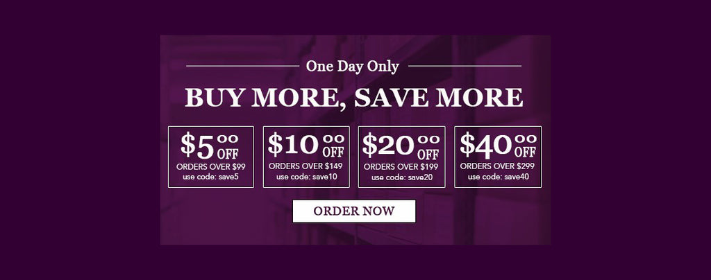 Buy More & Save More - Today Only!