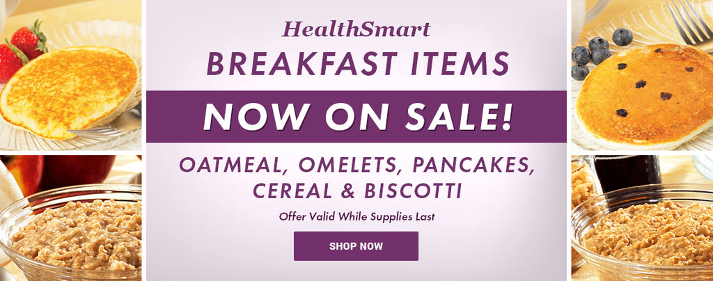 Health Smart Breakfast Items On Sale! Oatmeal, Pancakes, Omelets, Cereal & Biscotti