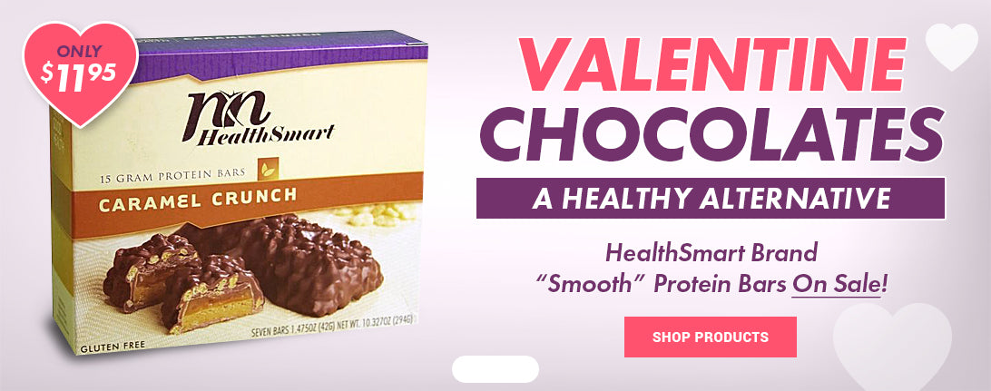 Valentine's Day Chocolates - A Healthy Alternative! HealthSmart Smooth Protein Bars only $11.95 This Week!