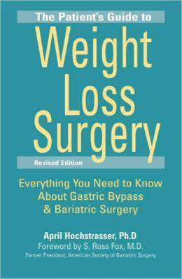 The Patient's Guide to Weight Loss Surgery: Revised Edition (1 Book)-Nashua Nutrition