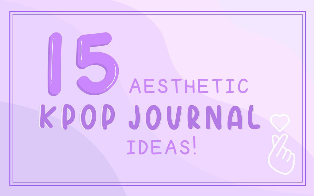 15 Aesthetic Kpop Journal Ideas