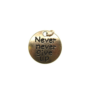 Antique Gold Tone Never Never Give Up One Sided 19mm  - 2pcsCharm by Bead Gallery