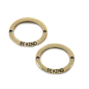 "Gold Tone Oval Connector ""BE KIND"" 19x23mmConnector by Bead Gallery"