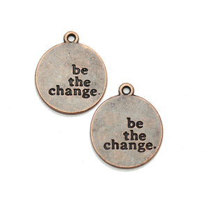 "Charm de lentejas 21 mm ""be the change"" en tono cobre - 2 piezas Charm de Halcraft Collection"