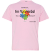 I'm Non-verbal Youth Jersey T-Shirt