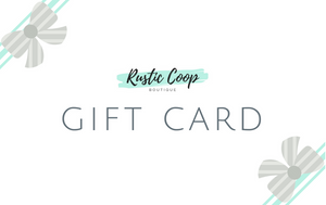 The Rustic Coop Gift Card